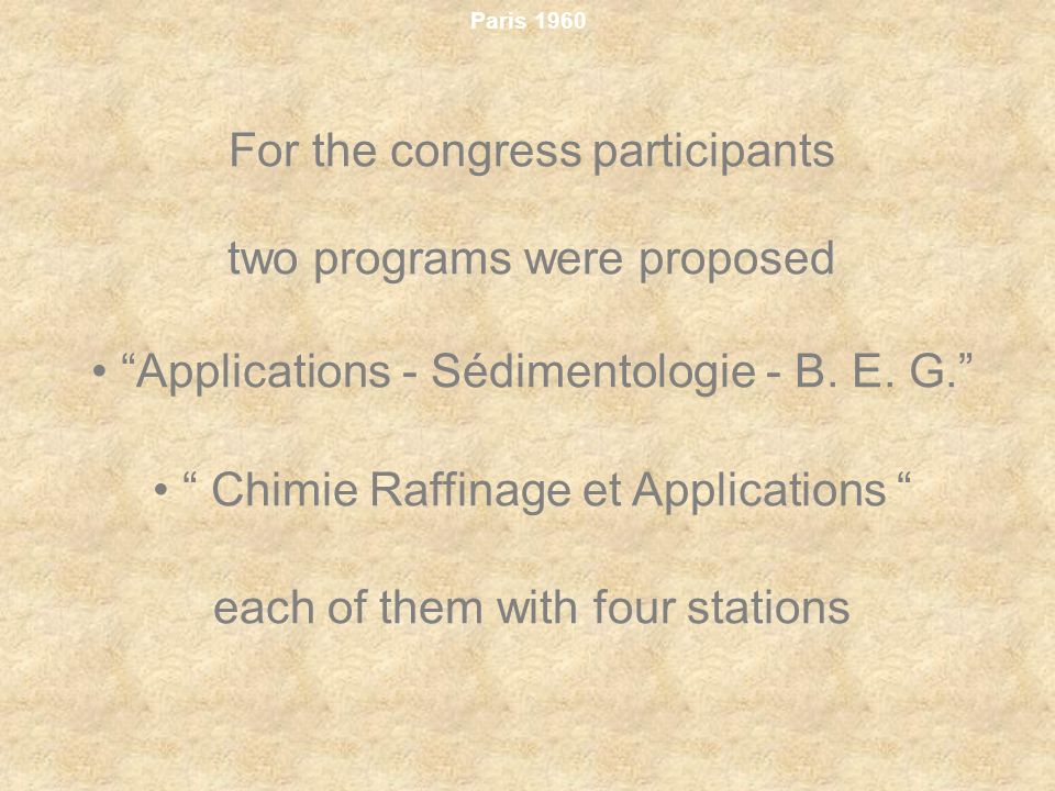 For the congress participants two programs were proposed
