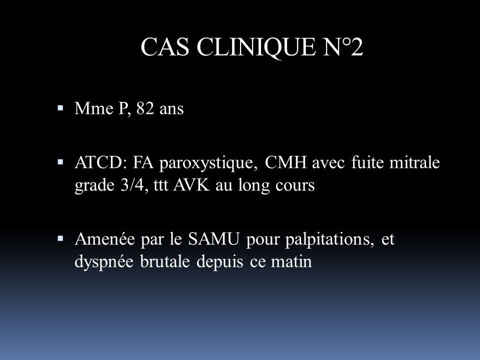 CAS CLINIQUE N°2 Mme P, 82 ans