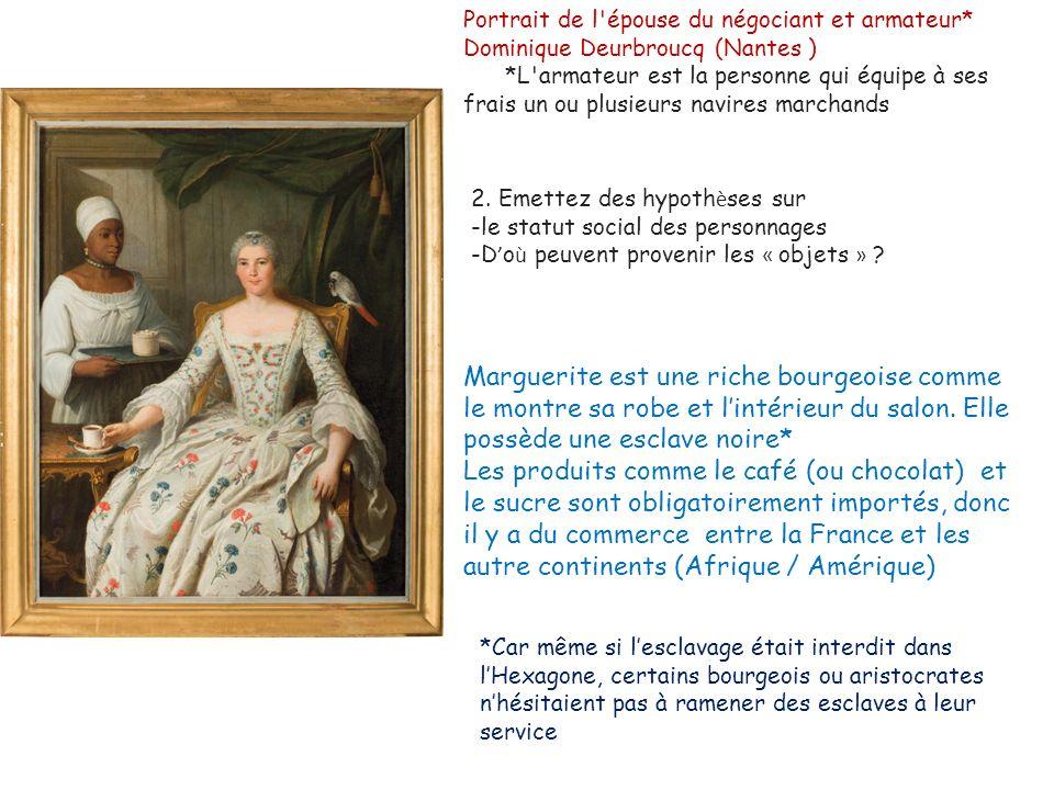 Portrait de l épouse du négociant et armateur