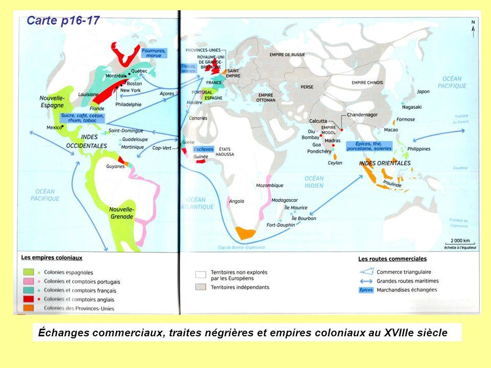 Carte p16-17 Échanges commerciaux, traites négrières et empires coloniaux au XVIIIe siècle