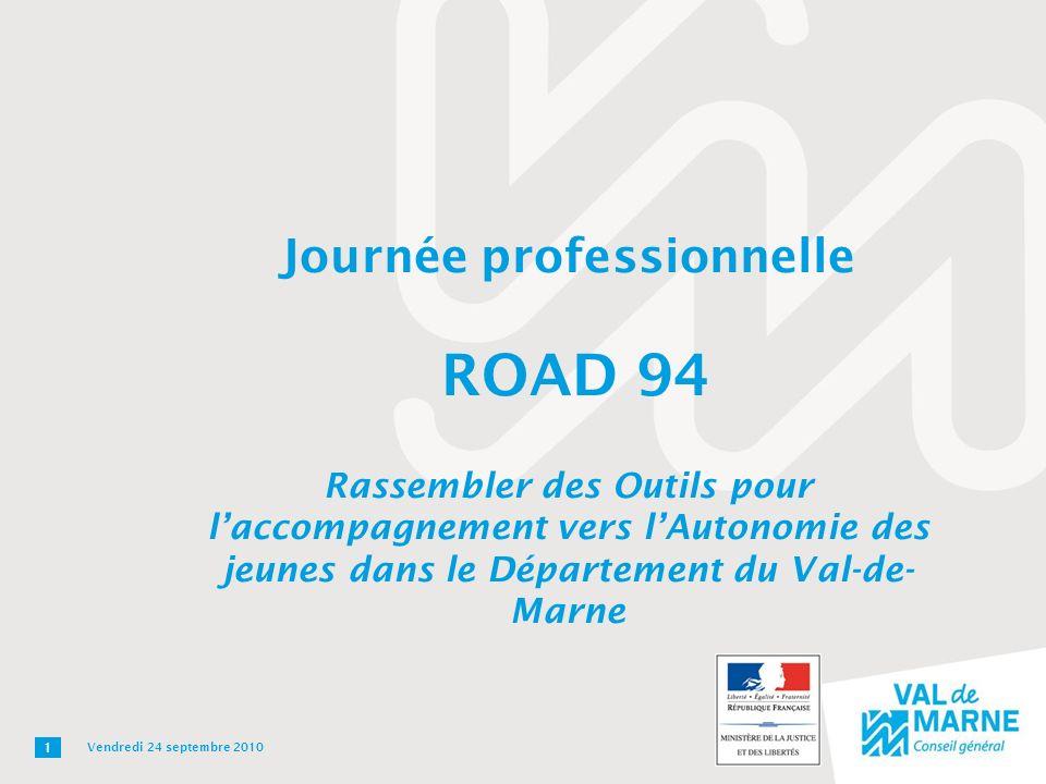 Journée professionnelle ROAD 94 Rassembler des Outils pour l'accompagnement vers l'Autonomie des jeunes dans le Département du Val-de-Marne