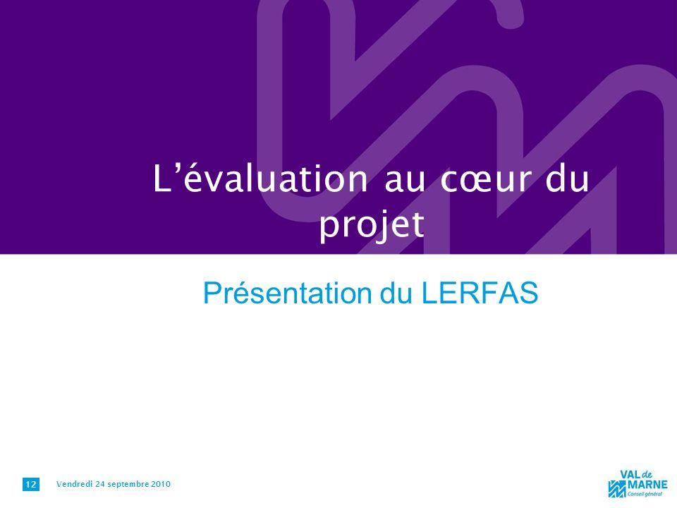 L'évaluation au cœur du projet