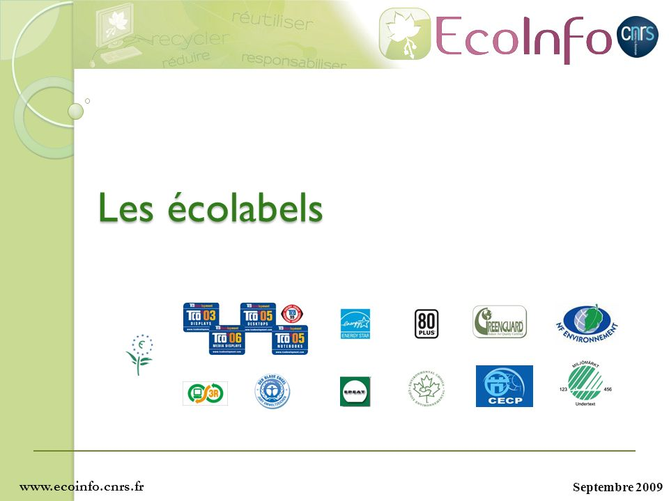 Les écolabels www.ecoinfo.cnrs.fr