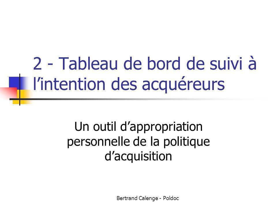 2 - Tableau de bord de suivi à l'intention des acquéreurs