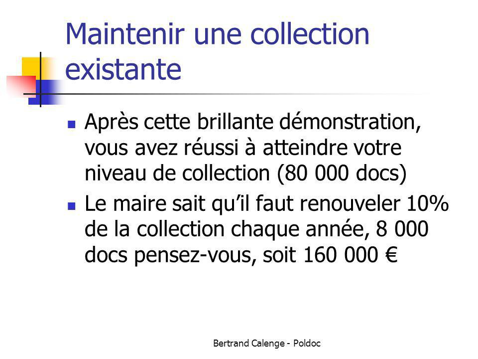 Maintenir une collection existante
