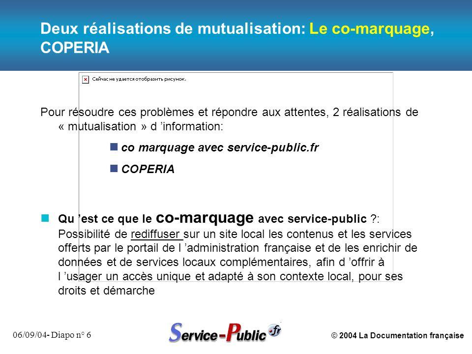 Deux réalisations de mutualisation: Le co-marquage, COPERIA