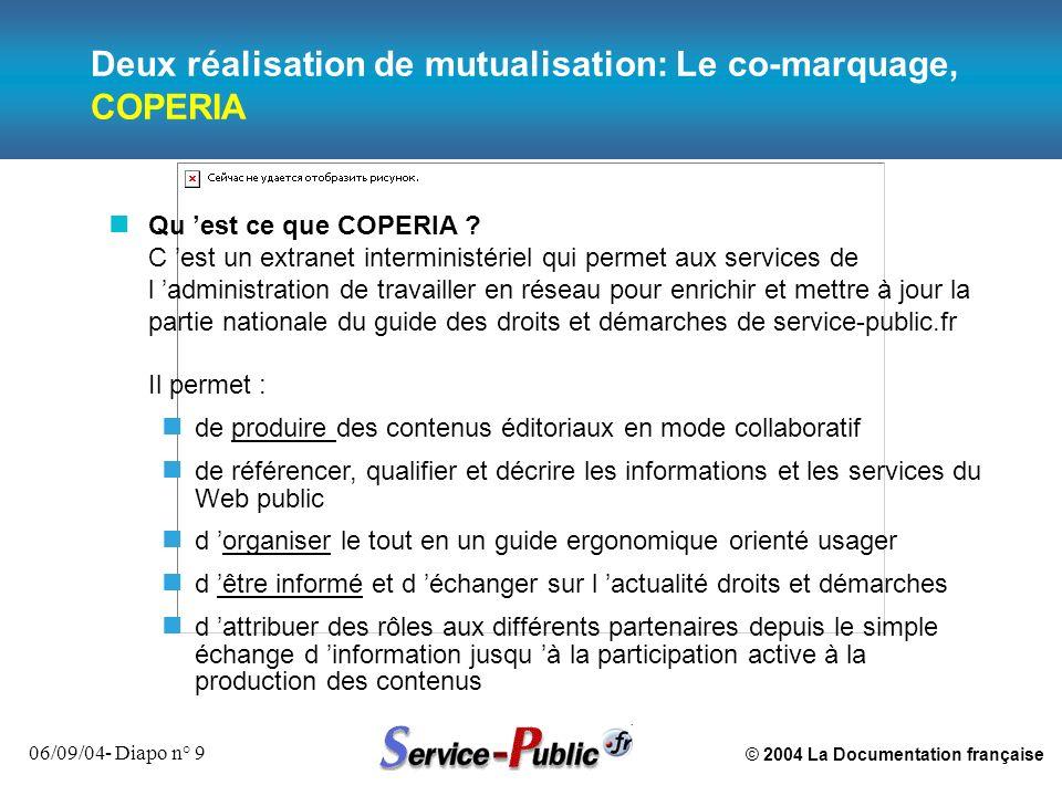 Deux réalisation de mutualisation: Le co-marquage, COPERIA
