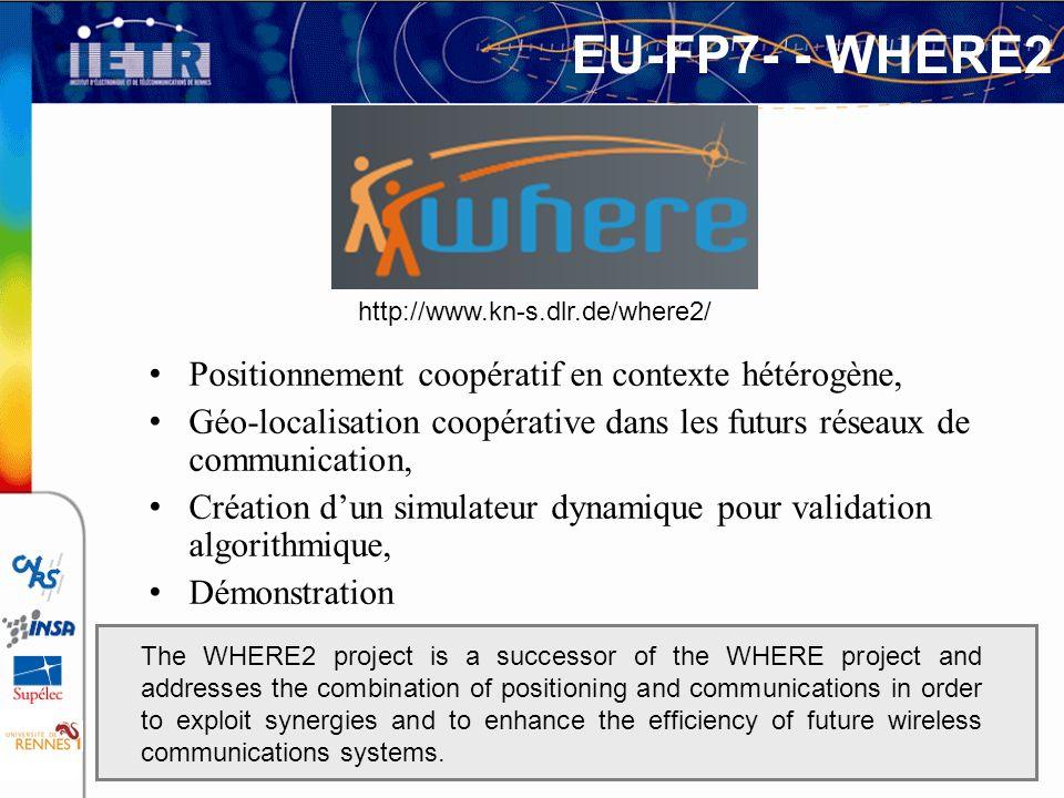 EU-FP7- - WHERE2 Positionnement coopératif en contexte hétérogène,