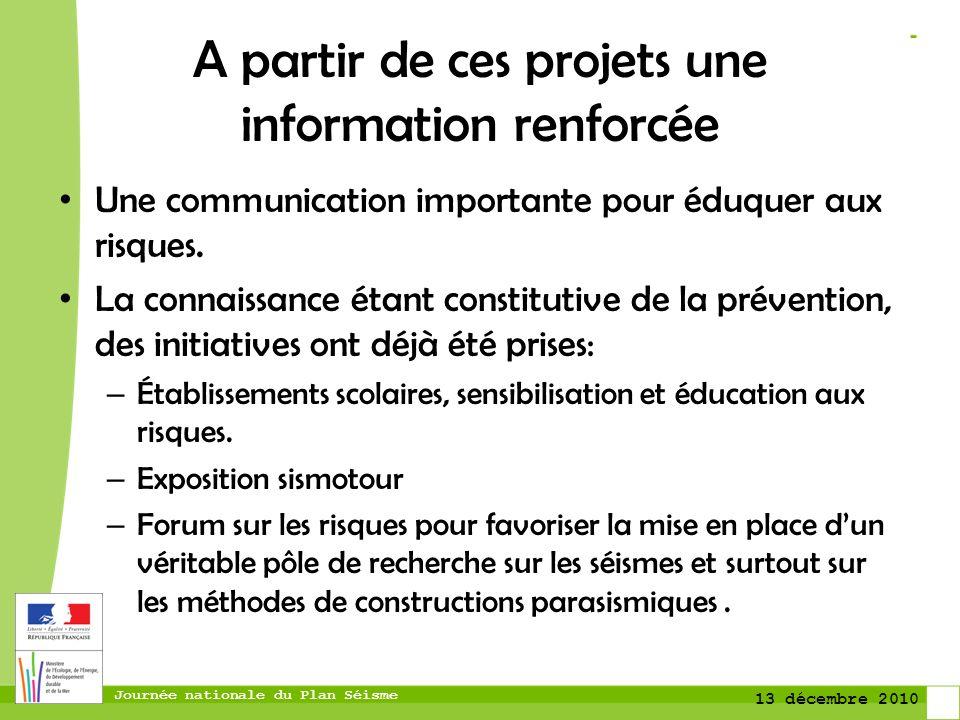 A partir de ces projets une information renforcée