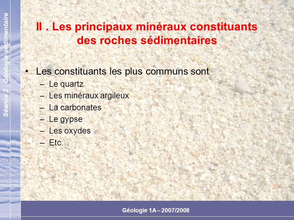 II . Les principaux minéraux constituants des roches sédimentaires