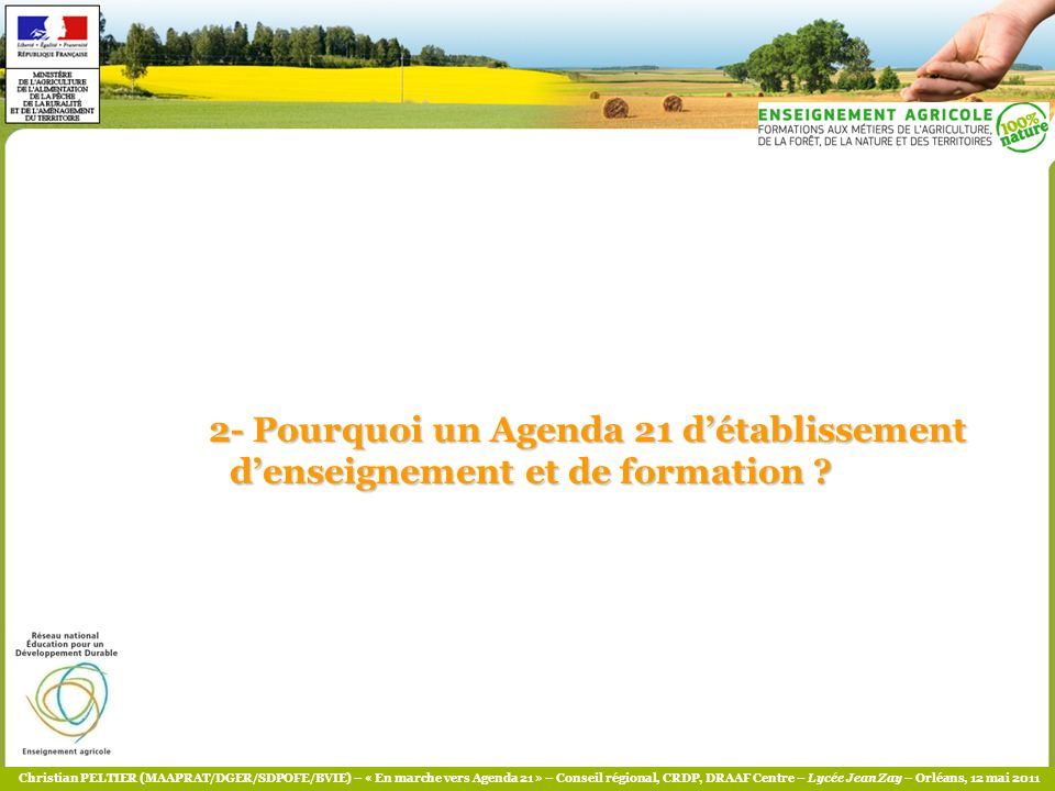 2- Pourquoi un Agenda 21 d'établissement d'enseignement et de formation