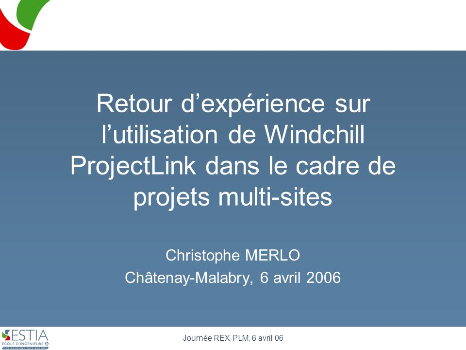 Christophe MERLO Châtenay-Malabry, 6 avril 2006