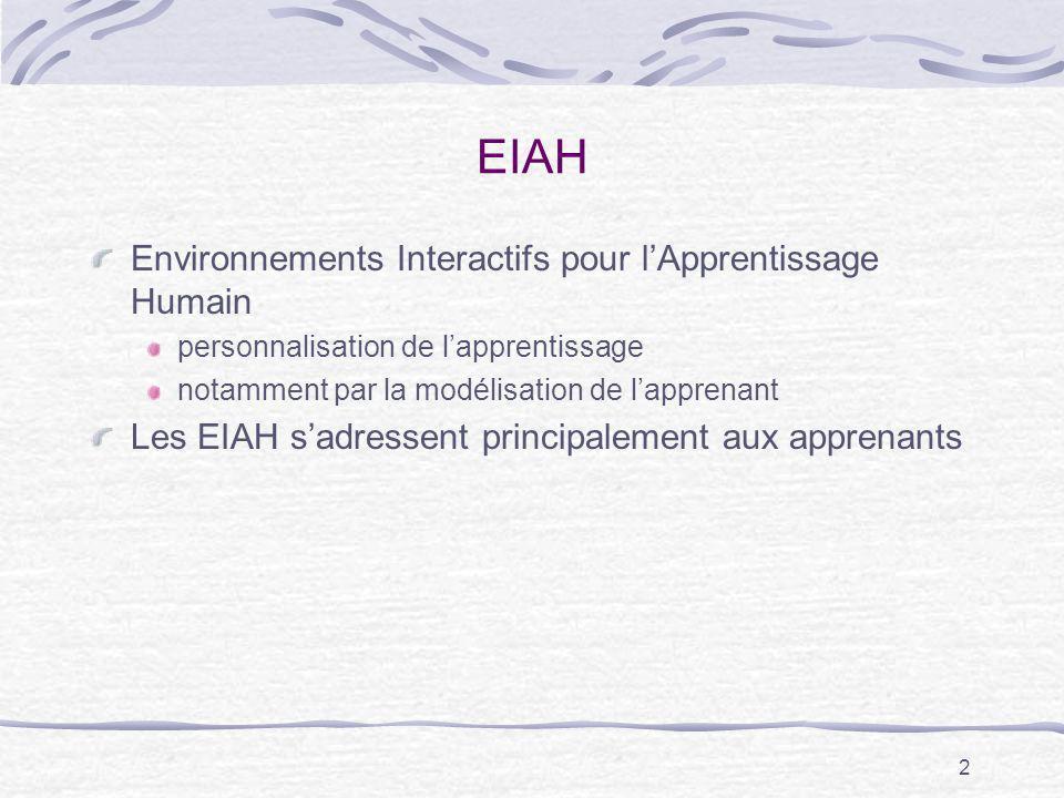 EIAH Environnements Interactifs pour l'Apprentissage Humain