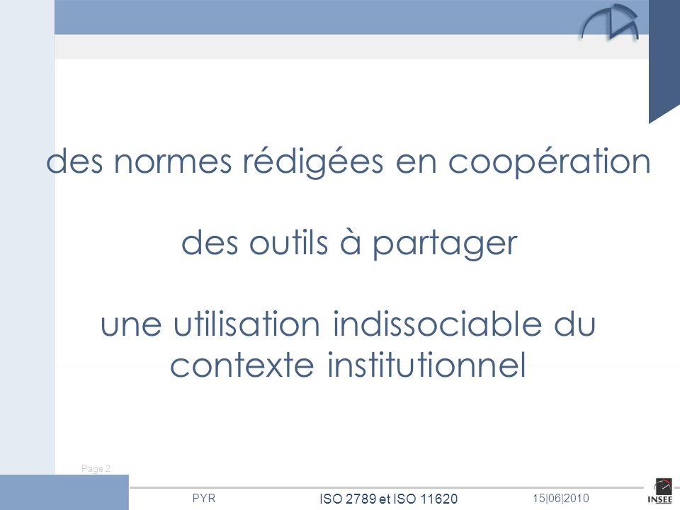 des normes rédigées en coopération des outils à partager une utilisation indissociable du contexte institutionnel