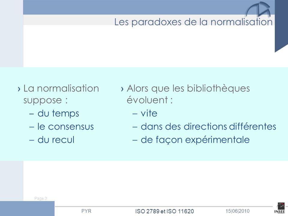 Les paradoxes de la normalisation