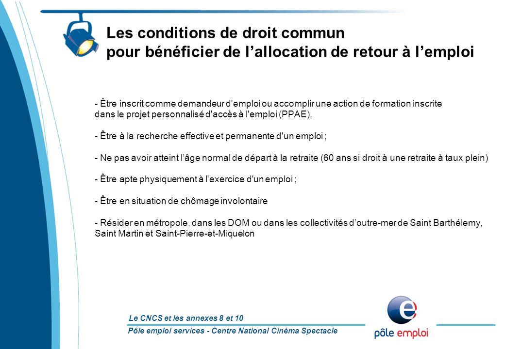 Les conditions de droit commun pour bénéficier de l'allocation de retour à l'emploi