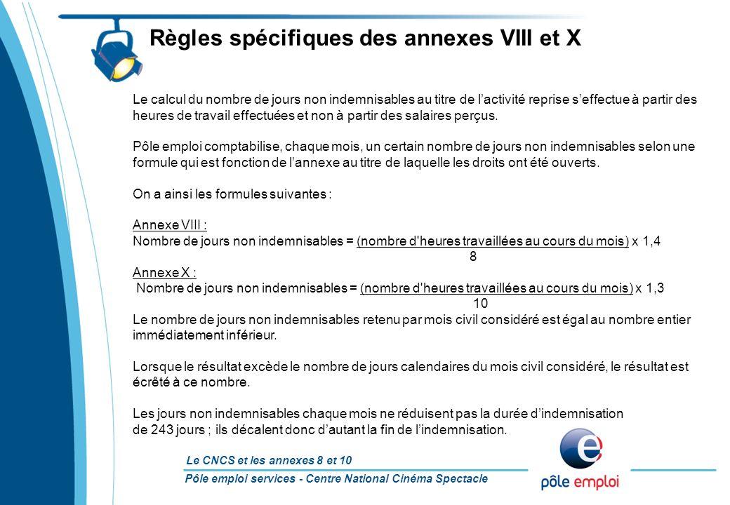 Règles spécifiques des annexes VIII et X