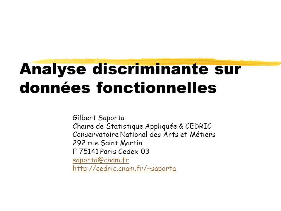 Analyse discriminante sur données fonctionnelles