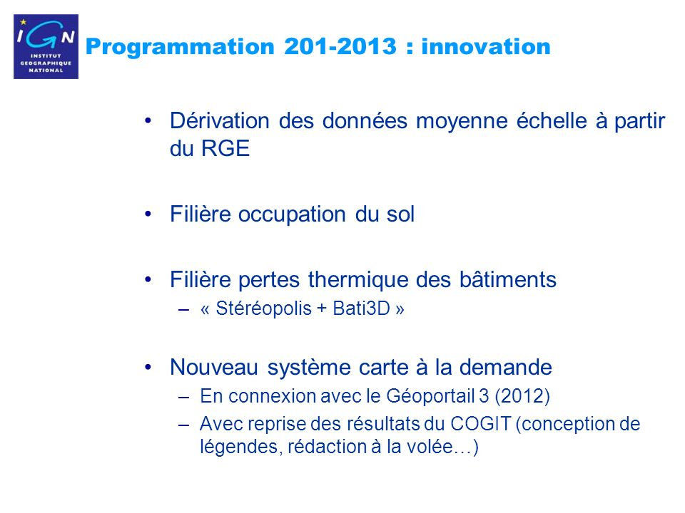 Programmation 201-2013 : innovation