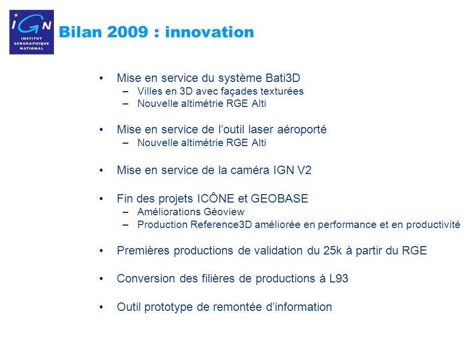 Bilan 2009 : innovation Mise en service du système Bati3D