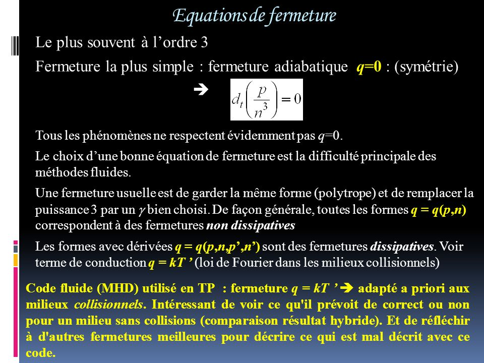 Equations de fermeture
