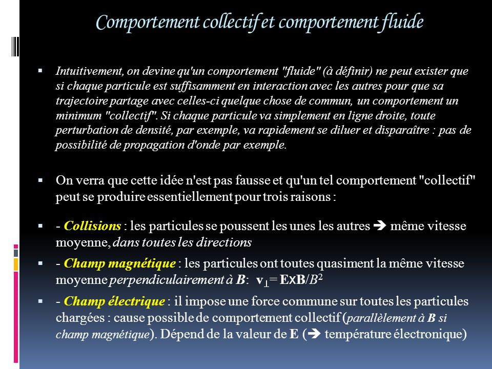 Comportement collectif et comportement fluide