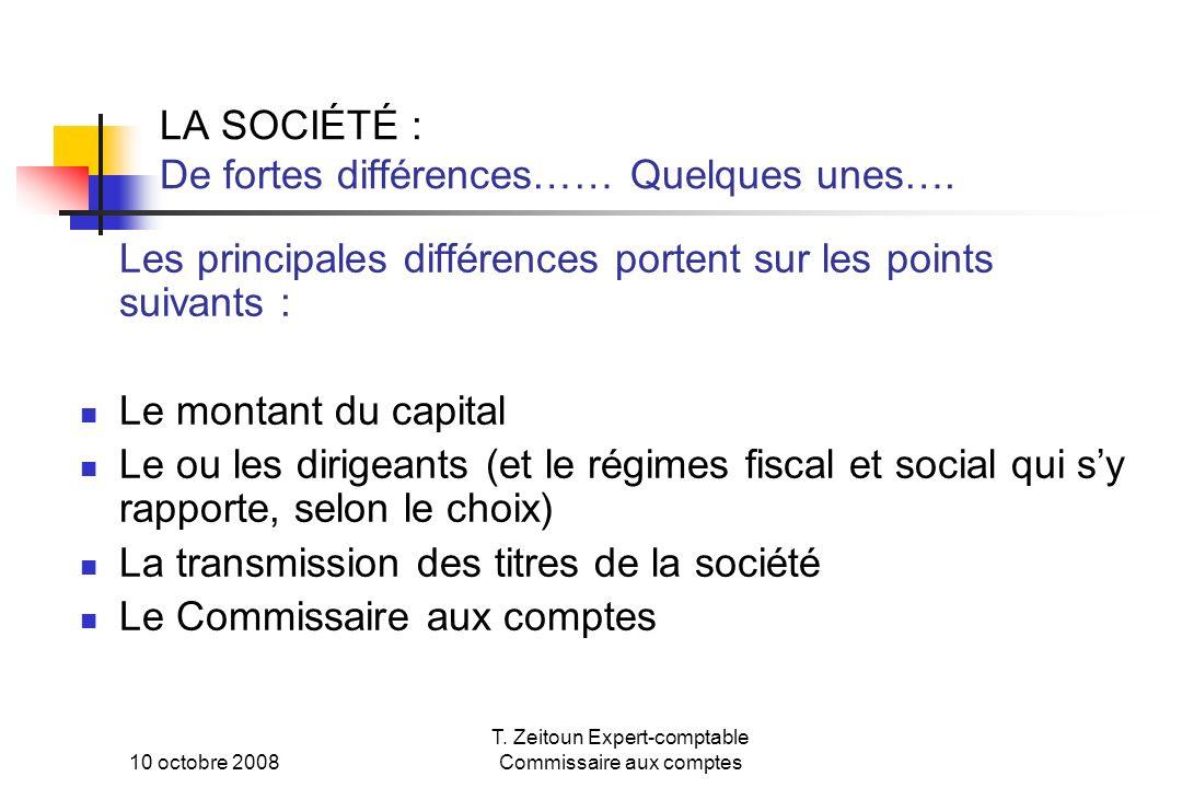 LA SOCIÉTÉ : De fortes différences…… Quelques unes….