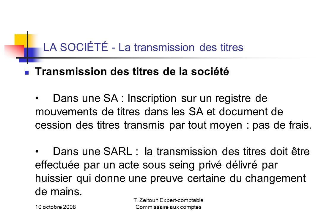 LA SOCIÉTÉ - La transmission des titres