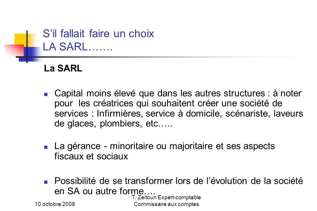 S'il fallait faire un choix LA SARL…….