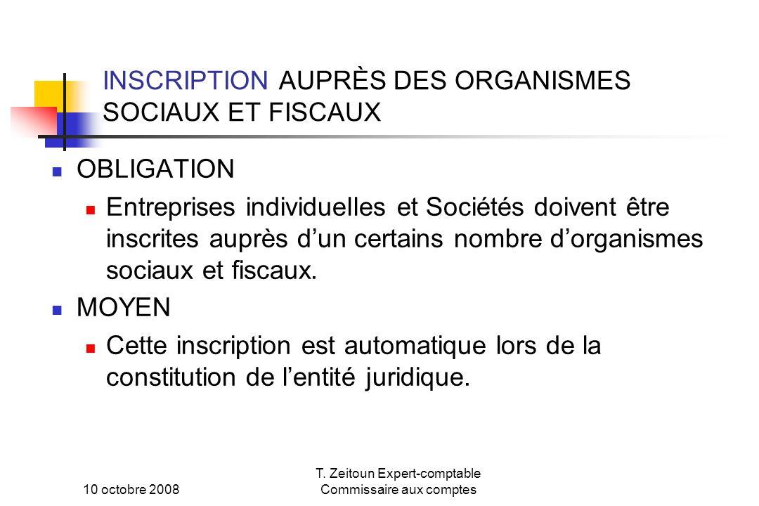 INSCRIPTION AUPRÈS DES ORGANISMES SOCIAUX ET FISCAUX
