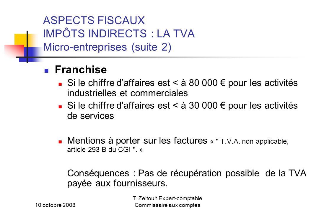 ASPECTS FISCAUX IMPÔTS INDIRECTS : LA TVA Micro-entreprises (suite 2)