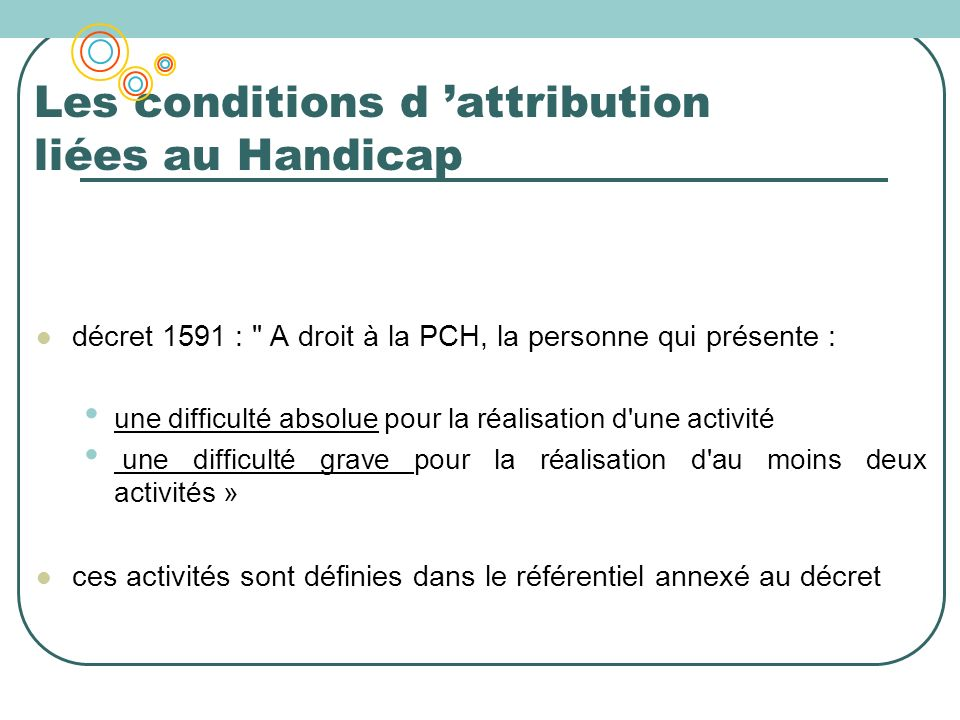 Les conditions d 'attribution liées au Handicap