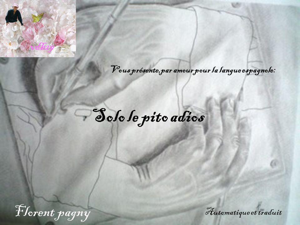 Solo le pito adios Florent pagny vdb29