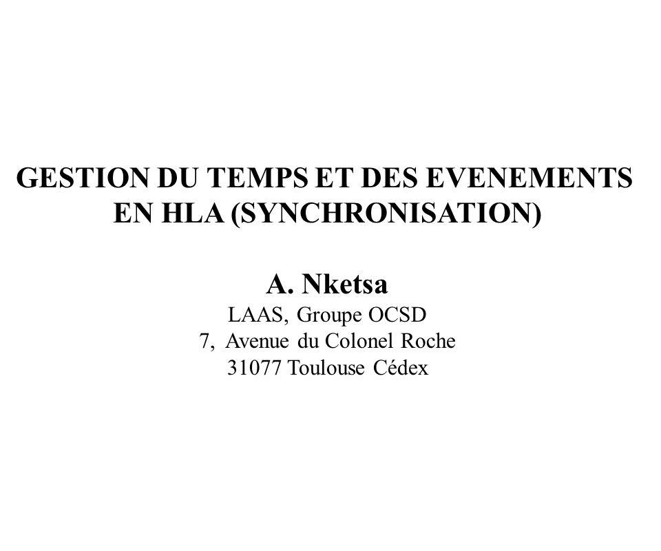 GESTION DU TEMPS ET DES EVENEMENTS EN HLA (SYNCHRONISATION)