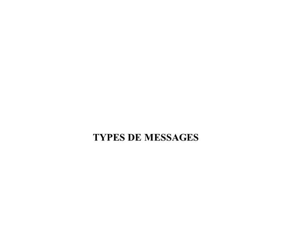 TYPES DE MESSAGES