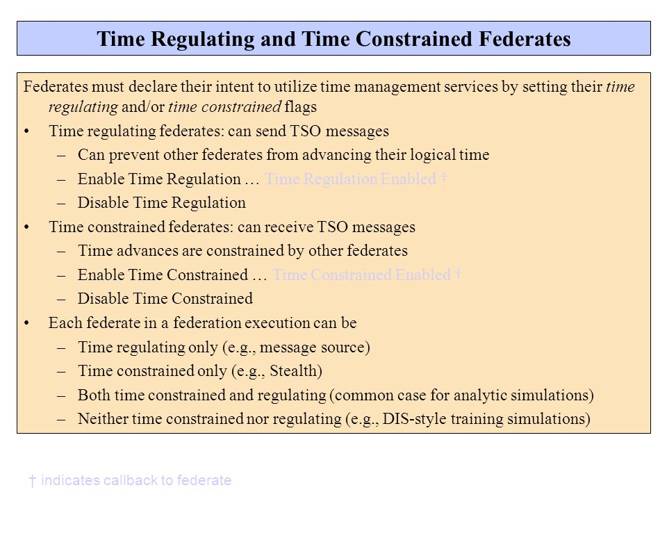 Time Regulating and Time Constrained Federates