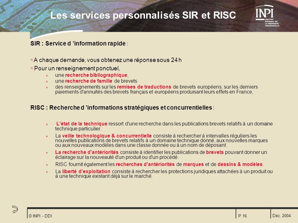 Les services personnalisés SIR et RISC