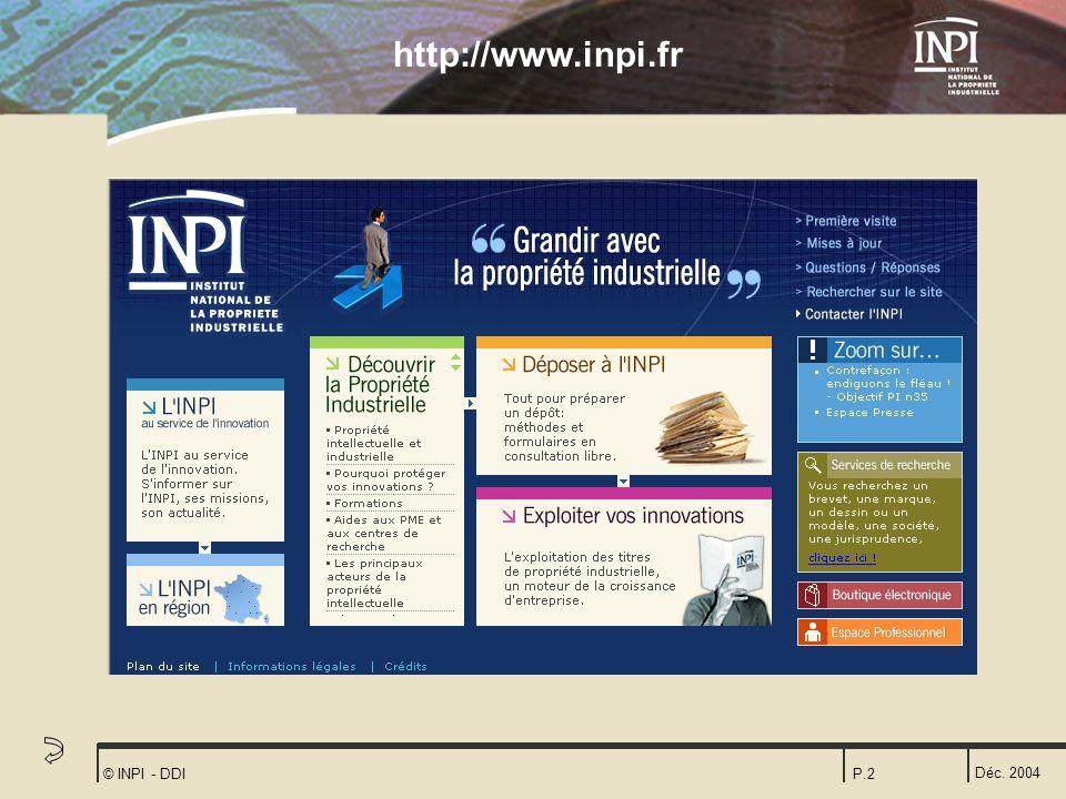 http://www.inpi.fr © INPI - DDI Déc. 2004