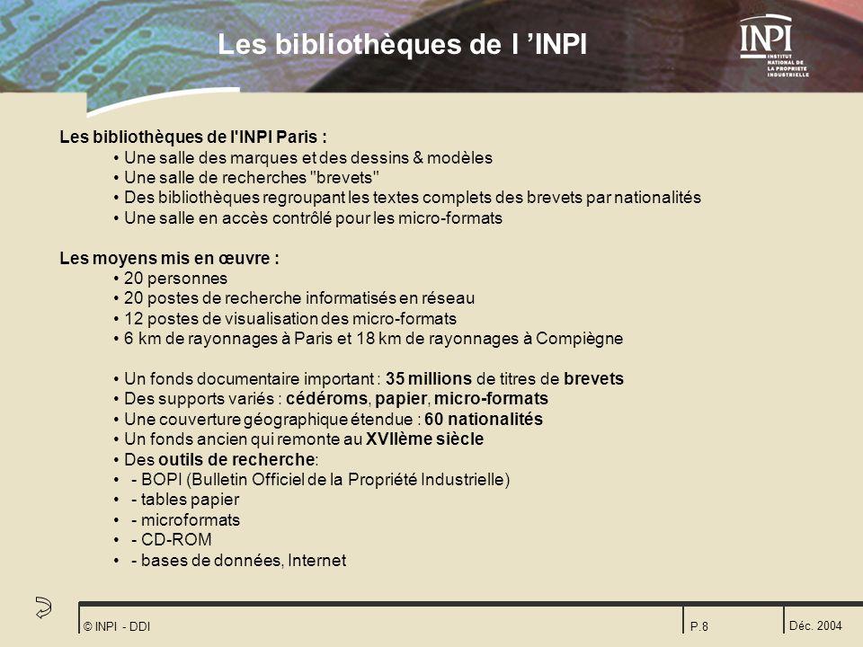 Les bibliothèques de l 'INPI
