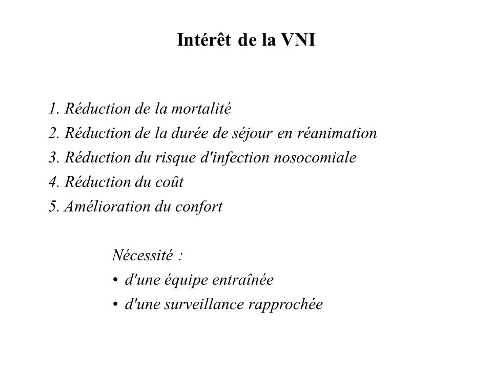 Intérêt de la VNI 1. Réduction de la mortalité