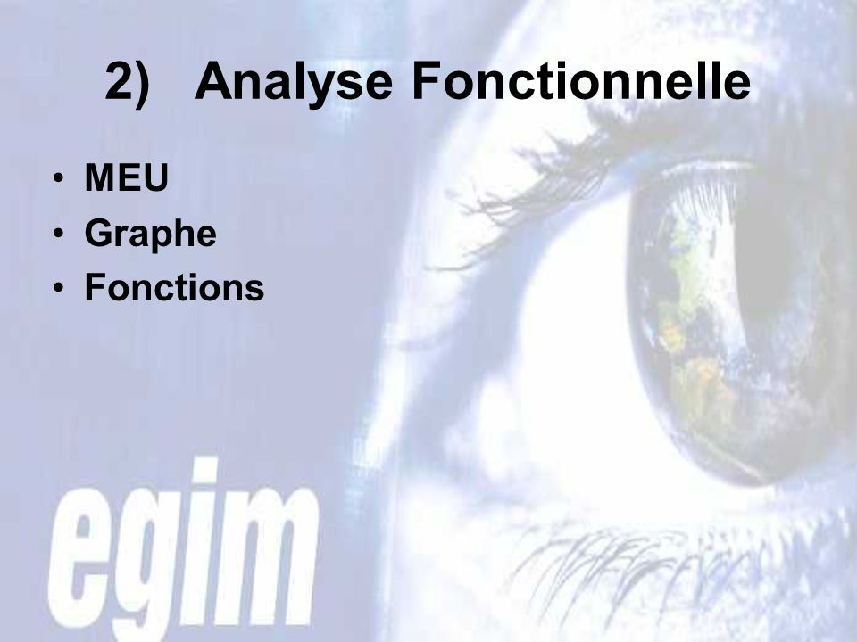 2) Analyse Fonctionnelle
