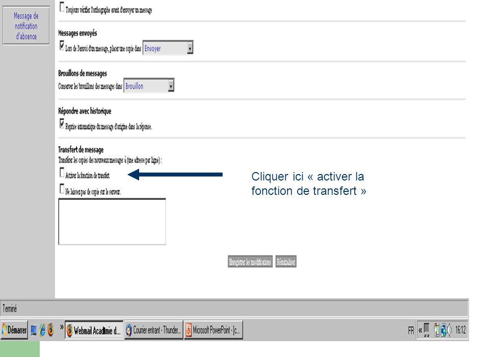 Cliquer ici « activer la fonction de transfert »
