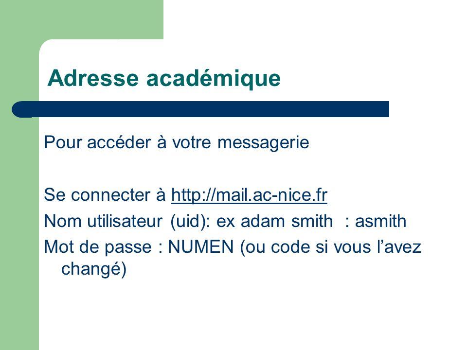 Adresse académique Pour accéder à votre messagerie