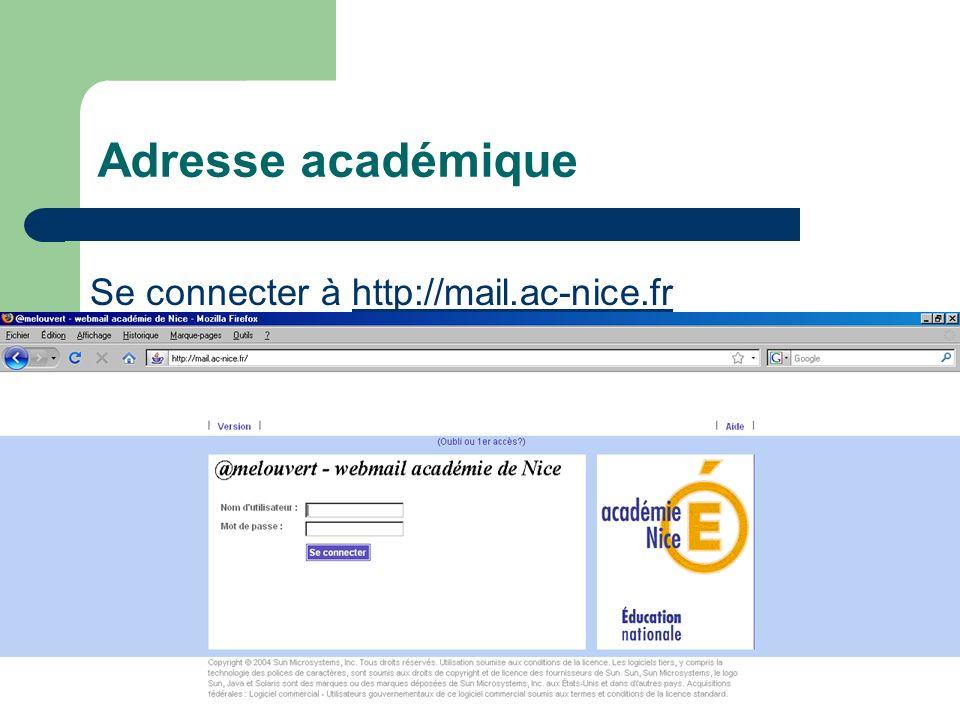 Adresse académique Se connecter à http://mail.ac-nice.fr