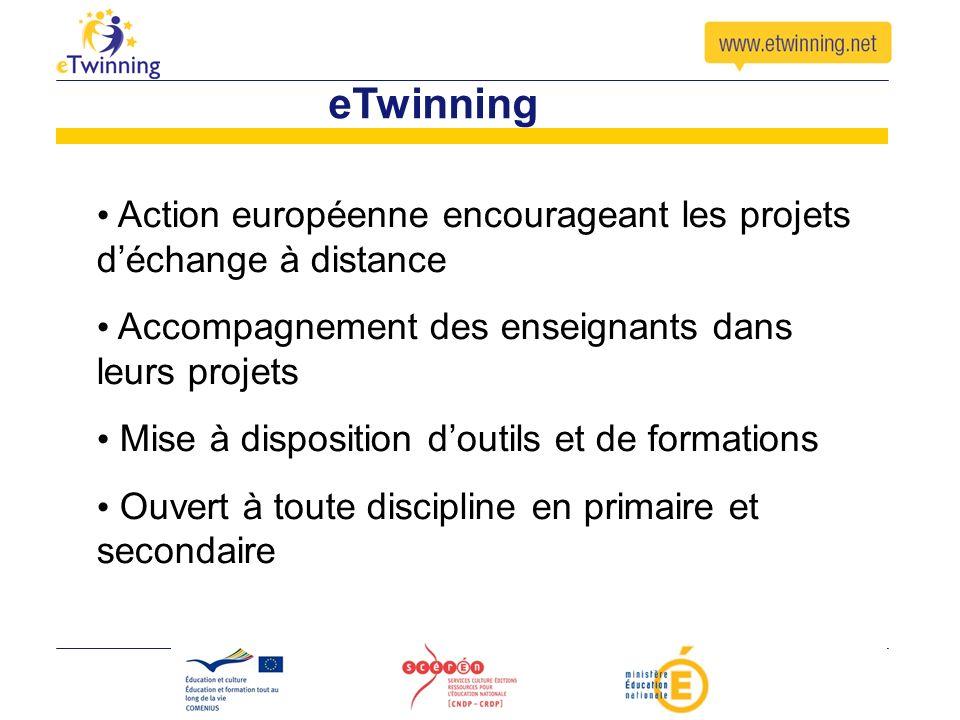 eTwinning Action européenne encourageant les projets d'échange à distance. Accompagnement des enseignants dans leurs projets.