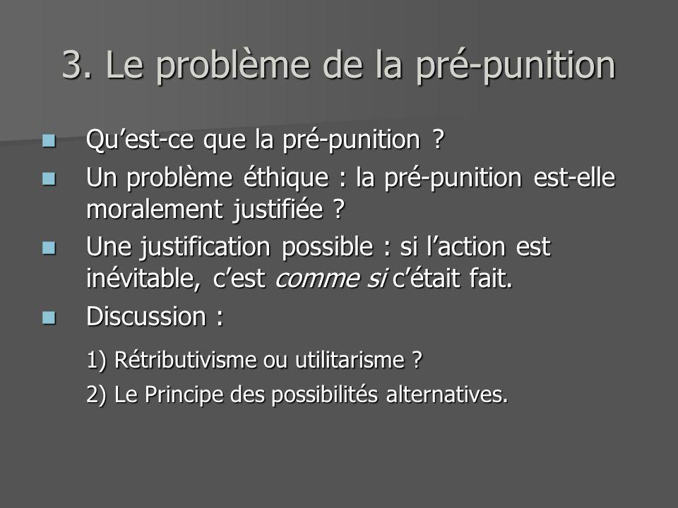 3. Le problème de la pré-punition