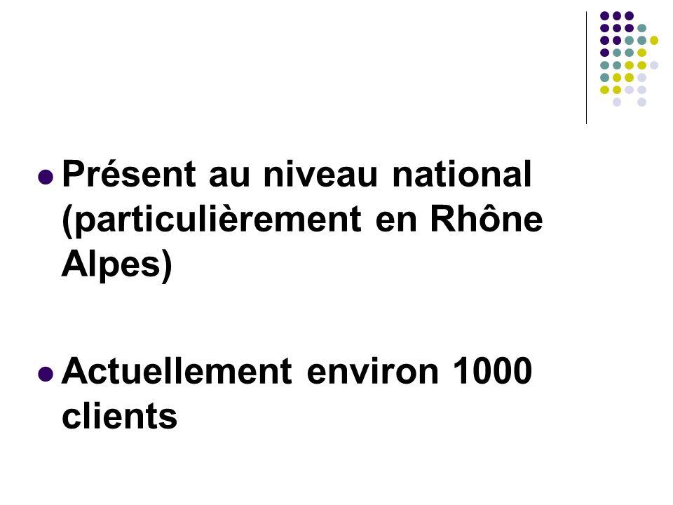 Présent au niveau national (particulièrement en Rhône Alpes)