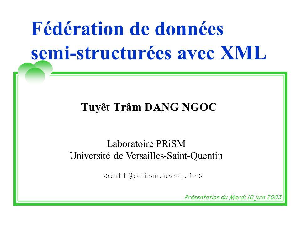 Fédération de données semi-structurées avec XML