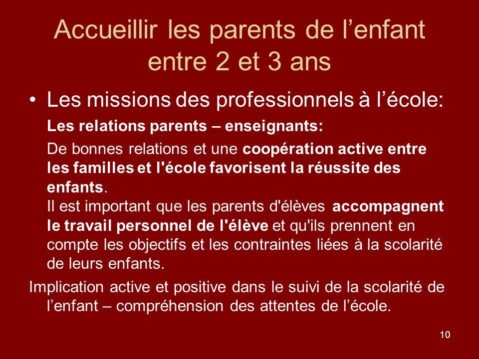 Accueillir les parents de l'enfant entre 2 et 3 ans
