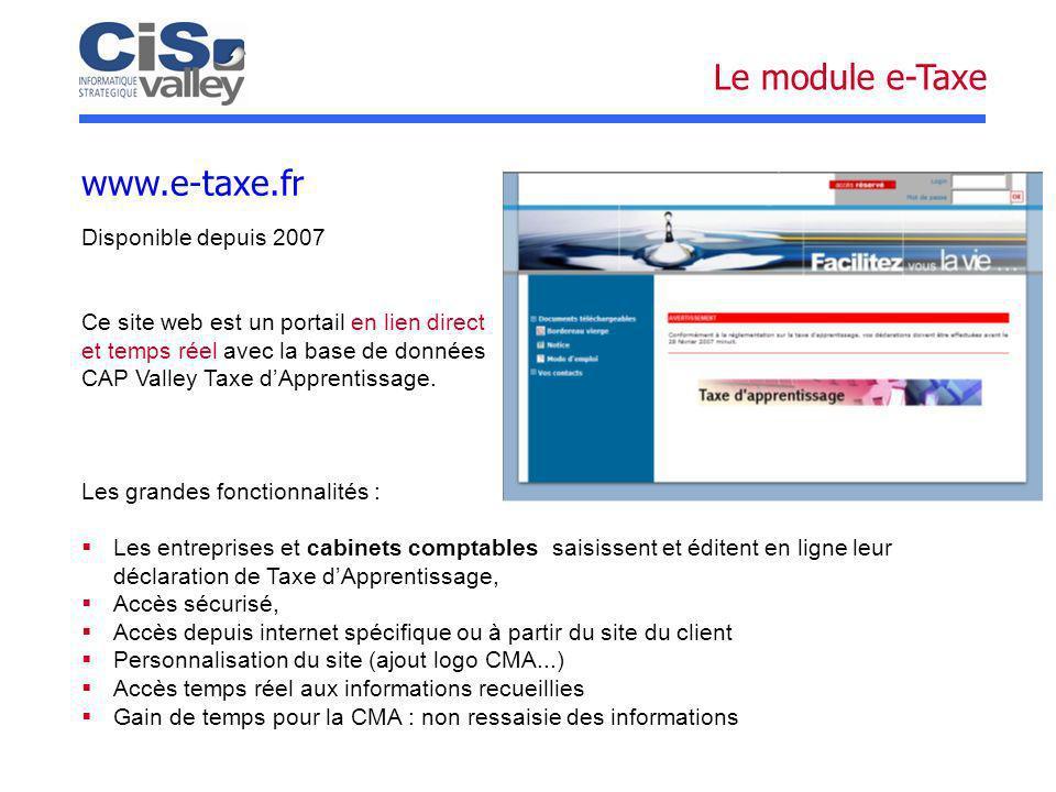 Le module e-Taxe www.e-taxe.fr Disponible depuis 2007